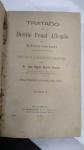 Tratado de Direito Penal Allemão- 02 Volumes, PELO  Dr. Franz Von Liszt, EDIÇÃO DE 1899**** OBRA MUITO INVULGAR NO MERCADO