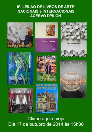 8º. Leilão de Livros de Arte Nacionais / Internacionais Acervo DPilon 17/10/2014