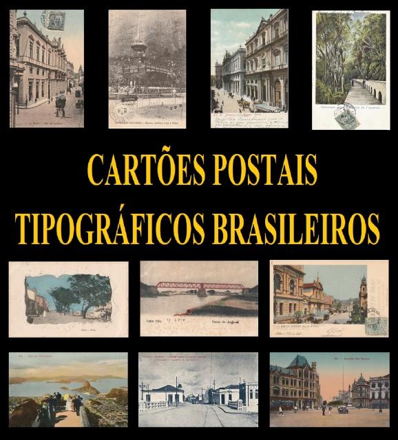 LEILÃO CARTÕES POSTAIS TIPOGRÁFICOS BRASILEIROS