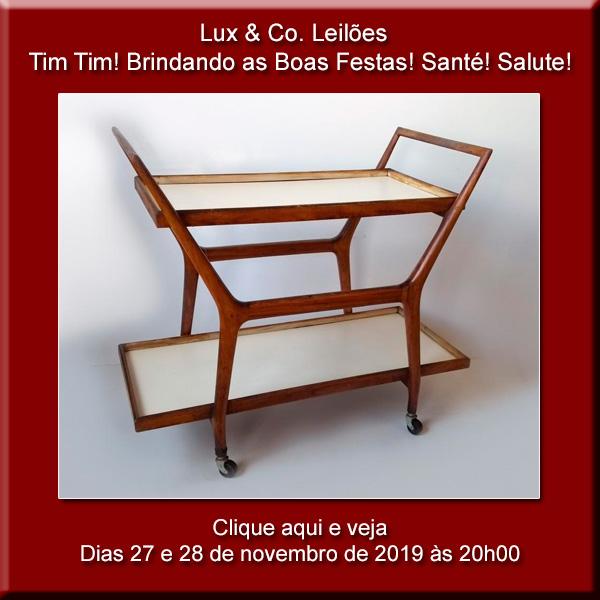 Lux & Co. Leilões  Tim Tim! Brindando as Boas Festas! Santé! Salute! - 27 e 28/11/2019 às 20h00