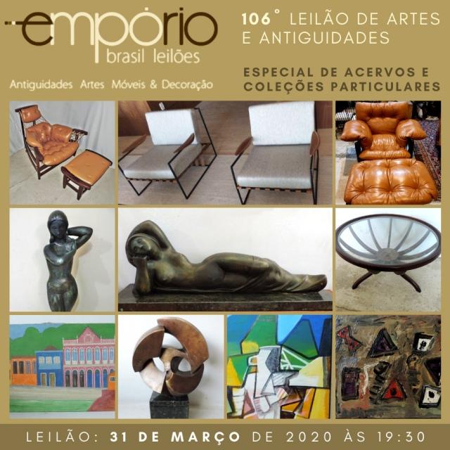 106º Leilão de Artes & Antiguidades -  Especial de Acervos e Coleções Particulares!!!