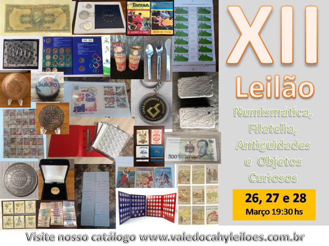 12º Leilão de Numismática, Filatelia, Antiguidades e Objetos Curiosos