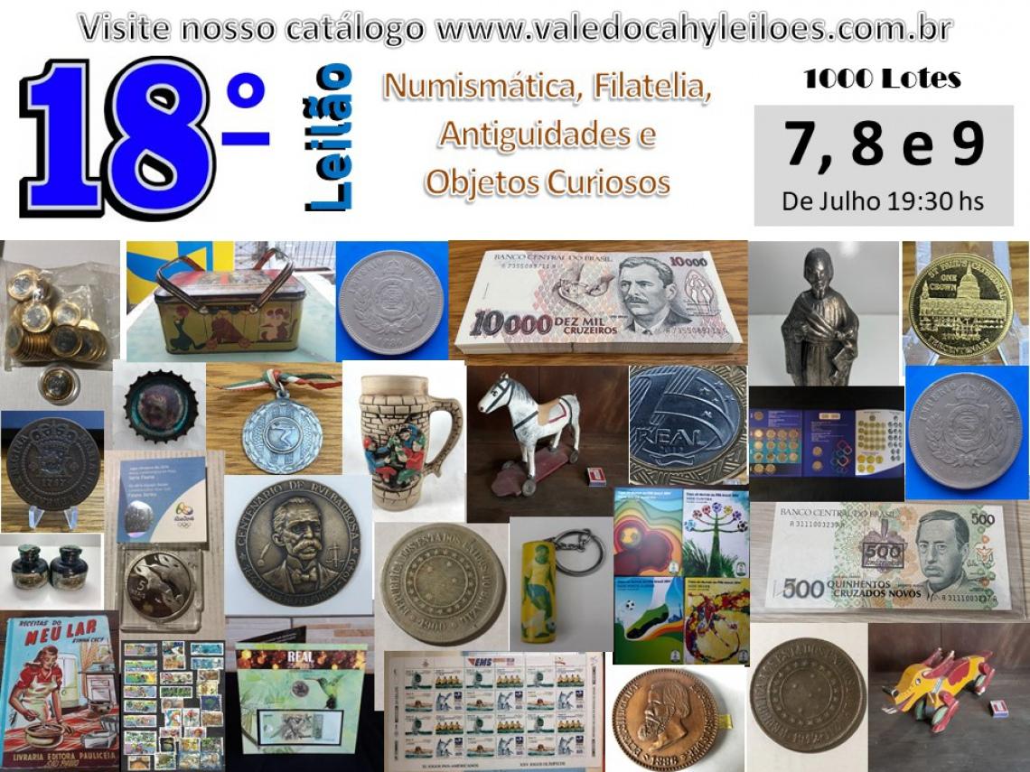 18º Leilão de Numismática, Filatelia, Antiguidades e Objetos Curiosos