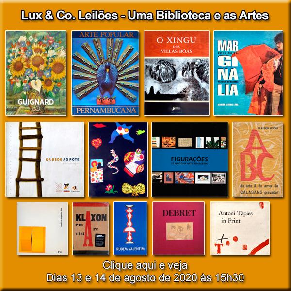 Lux & Co. Leilões - Uma Biblioteca e as Artes - 13 e 14/08/2020 - 15h30