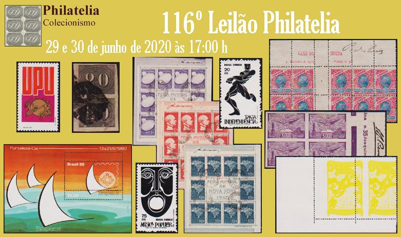 116º Leilão de Filatelia e Numismática - Philatelia Selos e Moedas