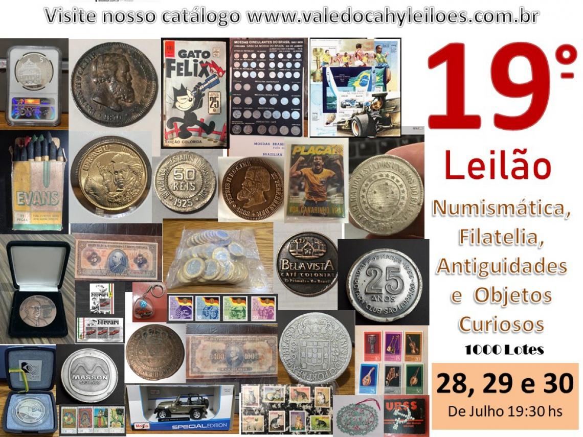 19º Leilão de Numismática, Filatelia, Antiguidades e Objetos Curiosos