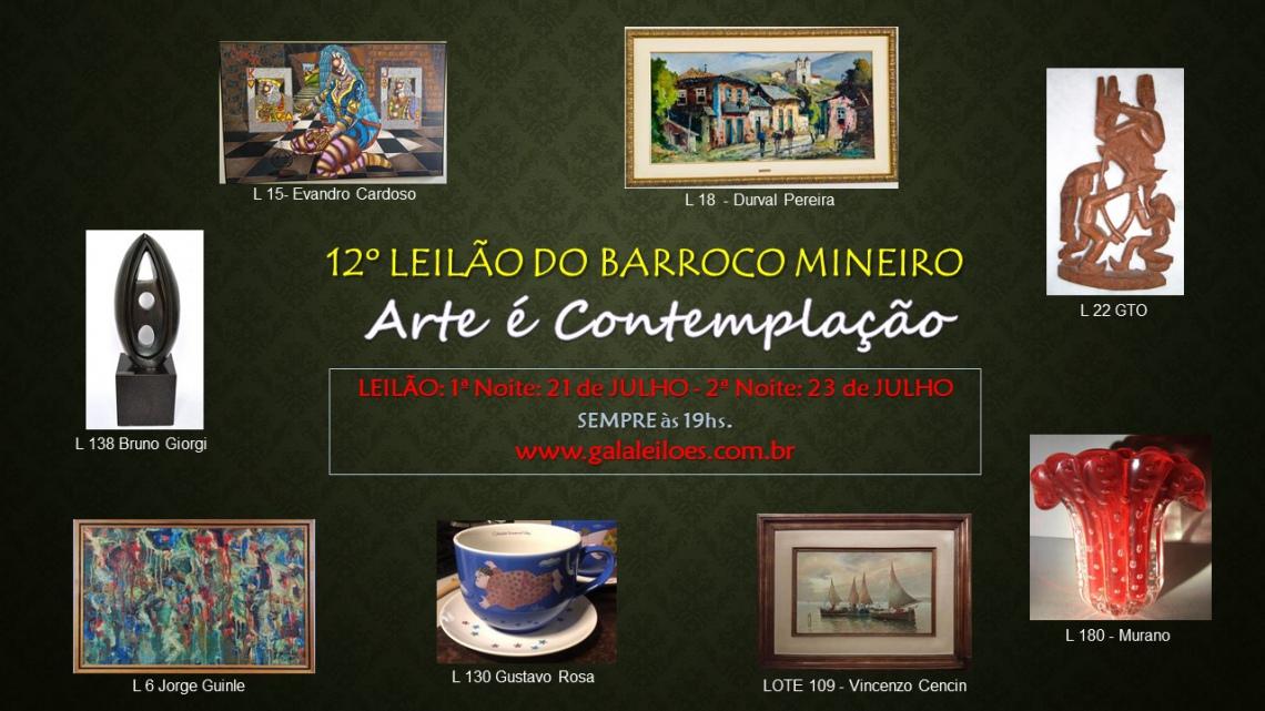 12º LEILÃO DO BARROCO MINEIRO. Arte é Contemplação