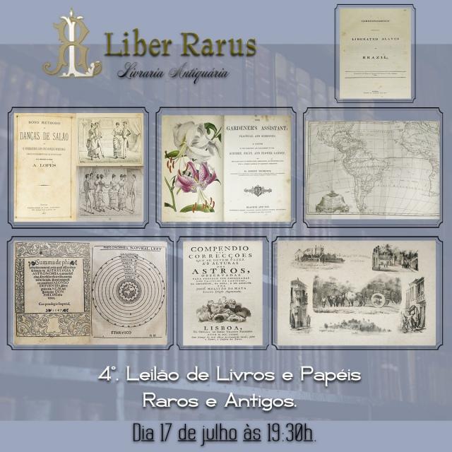4º. Leilão de Livros e Papéis Raros e Antigos - Liber Rarus - 17/07/2020 - 19h30